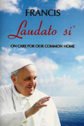Laudato si' (Praise be to you)